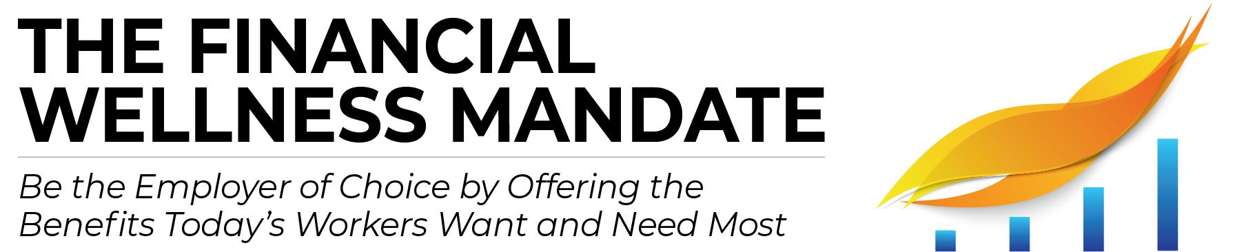 The Financial Wellness Mandate